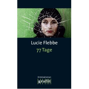 77 Tage - Lila Zieglers 4. Fall