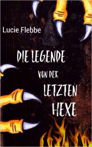 Die Legende von der letzten Hexe