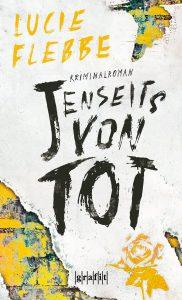 """Buchcover """"Jenseits von tot"""""""